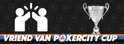 Vriend van PokerCity Cup Ranking